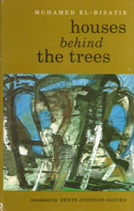 Front cover of Houses behind the the trees by Mohamed el-Bistaie