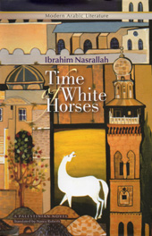 Times of White Horses by Ibrahim Nasrallah