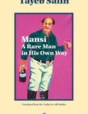 Mansi A Rare Man in His Own Way by Tayeb Saleh (Banipal Books, 2020)