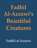 Fadhil Al-Azzawi's Beautiful Creatures by Fadhil al-Azzawi (Banipal Books, 2021)