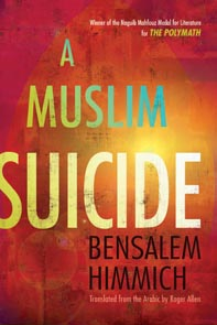 A Muslim Suicide, winner of 2012 Saif Ghobash Banipal Translation Prize