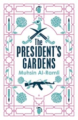 The President's Gardens by Muhsin al-Ramli