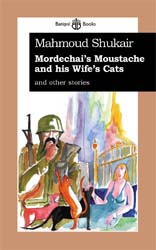 Cover of Mordechai's Moustache and his Wife's Cats